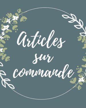 Articles sur commande